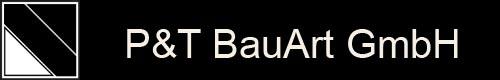 P & T  BauArt GmbH